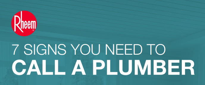 7 Signs You Need to Call a Plumber