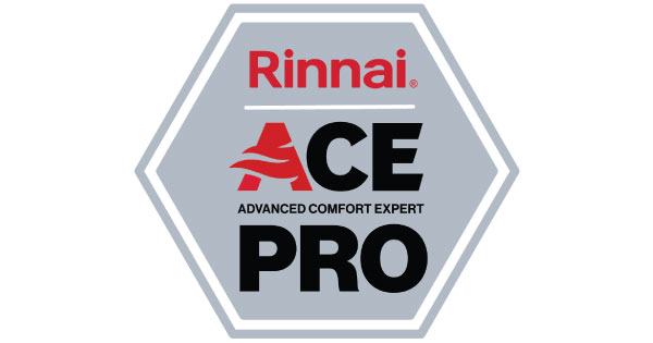 We are your local Rinnai ACE Dealers